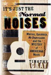 It's Just the Normal Noises: Marcus, Guralnick,