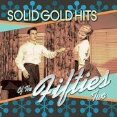 Solid Gold Hits of the 1950s (2-CD)