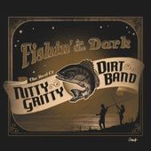 Fishin' in the Dark: The Best of the Nitty Gritty