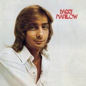 Barry Manilow I [Bonus Tracks]