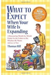 What to Expect When Your Wife is Expanding: A