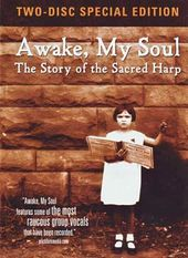 Awake, My Soul: Story of the Sacred Harp (2-DVD
