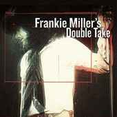 Frankie Miller's Double Take (2LPs - 180GV)