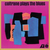 Coltrane Plays The Blues (Mono - 180GV)