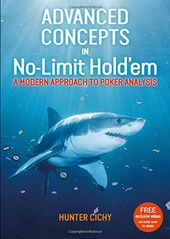 Advanced Concepts in No-Limit Hold'em: A Modern