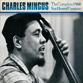 The Complete 1960 Nat Hentoff Sessions (3-CD)