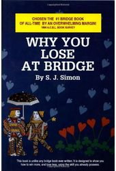 Card Games/Bridge: Why You Lose at Bridge
