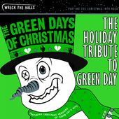 The Green Days of Christmas: The Holiday Tribute