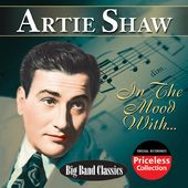 In The Mood With Artie Shaw