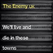 We'll Live and Die in These Towns [Bonus Tracks]