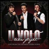Il Volo Takes Flight: Live from the Detroit Opera