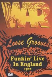 War - Loose Grooves: Funkin' Live In England 1980