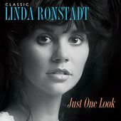 Classic Linda Ronstadt: Just One Look (3LPs)