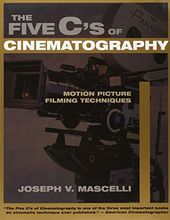 The Five C's of Cinematography: Motion Picture