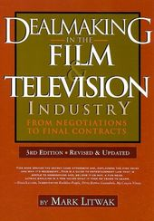 Dealmaking in the Film & Television Industry: