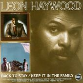 Back to Stay / Keep It in the Family (2-CD)