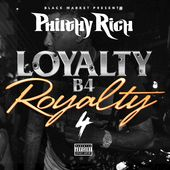 Loyalty B4 Royalty, Volume 4