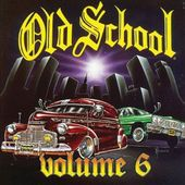 Old School, Volume 6