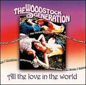 Woodstock Generation: All The Love In The World