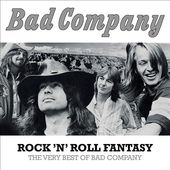 Rock 'N' Roll Fantasy: The Very Best Of Bad