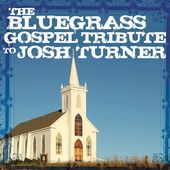 Bluegrass Gospel Tribute to Josh Turner