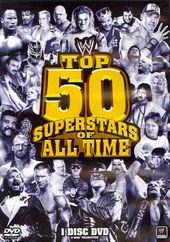 Wrestling - WWE: Top 50 Superstars of All Time