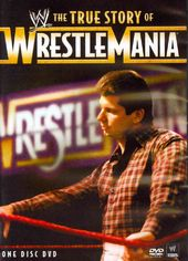 Wrestling - WWE: The True Story of WrestleMania