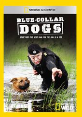 National Geographic - Blue Collar Dogs
