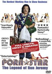 Porn Star: The Legend of Ron Jeremy (Unrated)