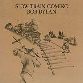 Slow Train Coming (180GV)