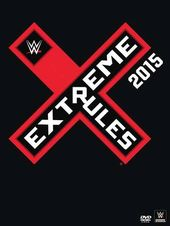 Wrestling - WWE: Extreme Rules 2015