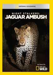 National Geographic - Night Stalkers: Jaguar