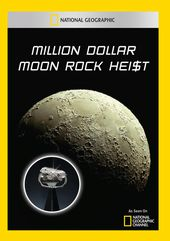 National Geographic - Million Dollar Moon Rock
