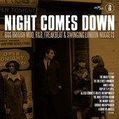 Night Comes Down: 60s British Mod, R&B, Freakbeat