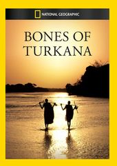 National Geographic - Bones Of Turkana