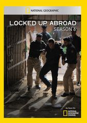 Locked Up Abroad - Season 6 (2 Discs)