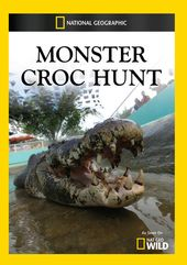 National Geographic - Monster Croc Hunt