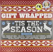 Gift Wrapped - Tis The Season