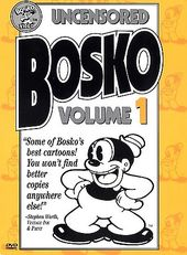 Uncensored Bosko, Volume 1