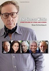 The Director Within: Storytellers of Stage and