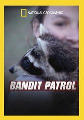 National Geographic - Bandit Patrol