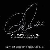Audio With a G: Sounds of a Jersey Boy (2-CD)