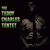 The Teddy Charles Tentet (180GV)