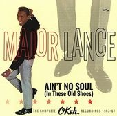 Ain't No Soul (In These Old Shoes): The Complete