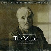 The Master (Original Motion Picture Soundtrack)