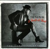 A Thrill's a Thrill: The Canadian Years (2-CD)