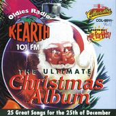 K-EARTH 101FM - Ultimate Christmas Album, Volume 1