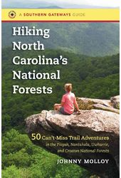 Hiking North Carolina's National Forests: 50