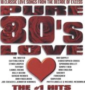 Pure 80s Love: The #1 Hits