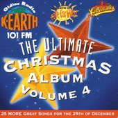 K-EARTH 101FM - Ultimate Christmas Album, Volume 4